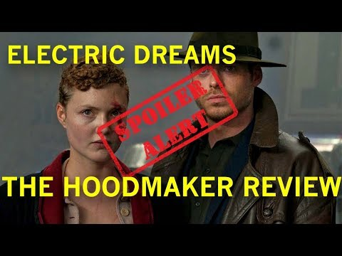 Download Youtube: Electric Dreams || The Hoodmaker SPOILER Review