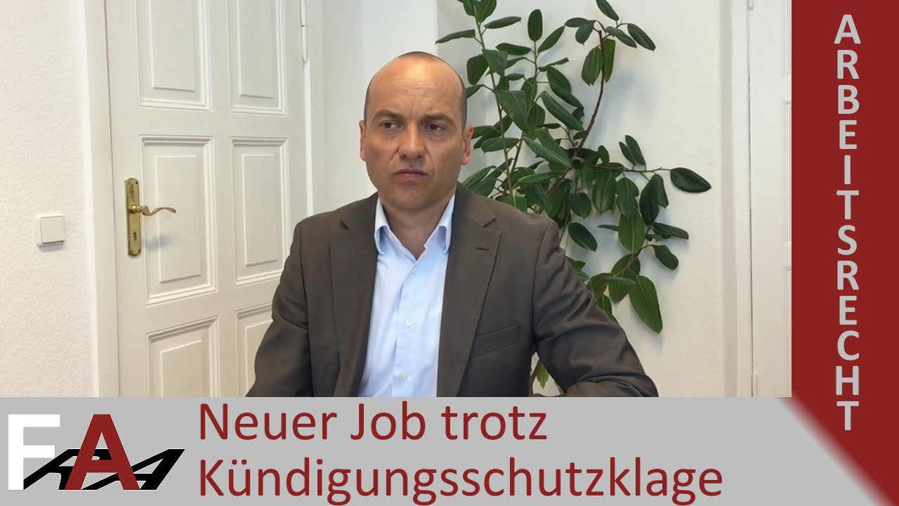 Neuer Job Trotz Kündigungsschutzklage Arbeitgeber Informieren