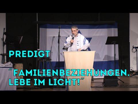 """Beit Hesed. Predigt """"Familienbeziehungen. Lebe im Licht!"""""""