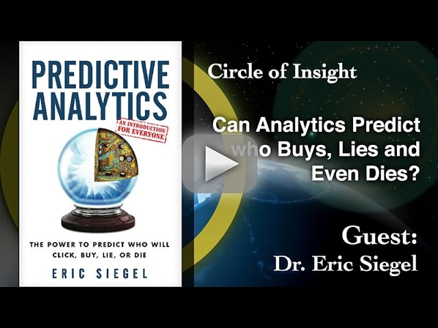 Can Analytics Predict Who Buys, Lies and Even Dies?