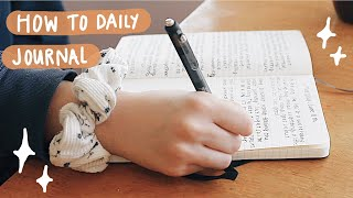 How to Daily Journal // tips & tricks to journal everyday & improve your mental health