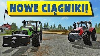 NOWE Mocarne ciągniki! | Farming 17