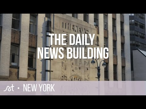 The Daily News Building | Midtown North | New York