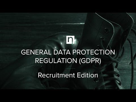 GENERAL DATA PROTECTION REGULATION (GDPR) : Practical Steps For Recruiters