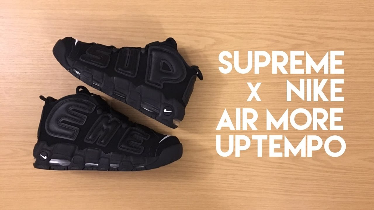 5bad5d1f7f56 Supreme x Nike Air More Uptempo Black - Unboxing - YouTube