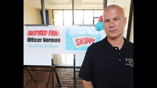 Inspired People: Officer Tommy Norman
