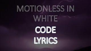Motionless in White - Code Lyrics