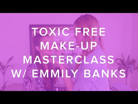 Toxic Free Make-Up Masterclass with Emmily Banks