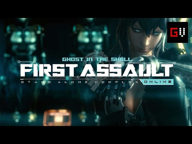 Canal GV - Ghost in the Shell: Stand Alone Complex - First Assault - Open beta ~ By: GOLD