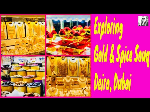 Wandering the Gold and Spice Souqs of Deira | GOLD SOUQ – The Famous Gold Market in Bur Dubai