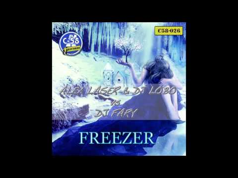 DJ Fary, Dj Lobo, Alex Laser - Freezer (Original Mix) [C58 Records]