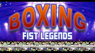 Boxing Fist Legends Full Gameplay Walkthrough