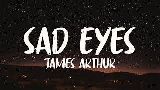 James Arthur - Sad Eyes (8D AUDIO)