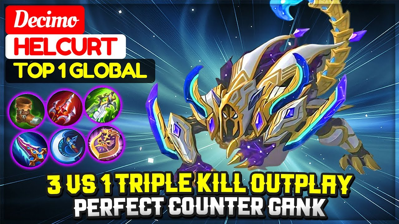 3 VS 1 Triple Kill Outplay, Perfect Counter Gank [ Top 1 Global Helcurt ] Decimo - Mobile Legends