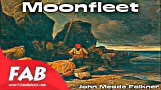 Moonfleet Full Audiobook by John Meade FALKNER by Children's Fiction