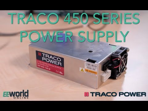 Putting The Traco Power 450 Series Power Supplies Through Their Paces