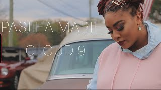 """""""Cloud 9"""" By Pasjiea Marie (Official Music Video)"""