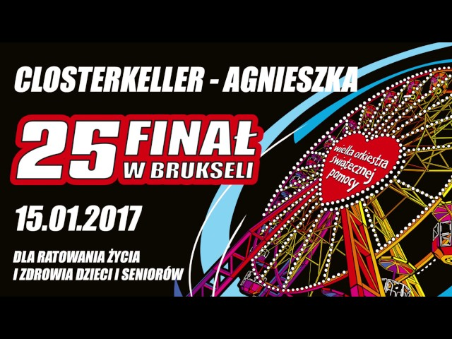 25 Finał WOŚP Bruksela :: Closterkeller - Agnieszka