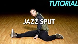 How to do a Jazz Split (Dance Moves Tutorial)  Mihran Kirakosian