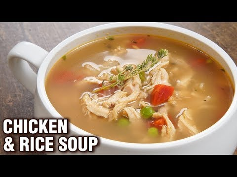 Chicken Soup - Chicken & Rice Soup - How To Make Chicken Rice Soup At Home - Varun