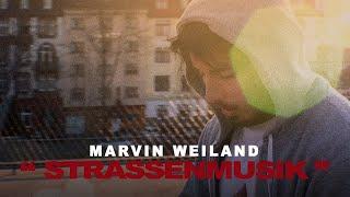 Marvin Weiland - Strassenmusik (prod. by EMDE51 & Fabian Becking)