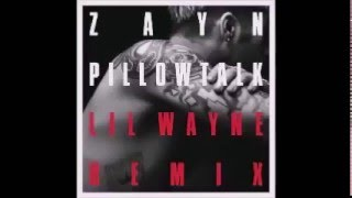 ZAYN - PILLOWTALK REMIX ft. Lil Wayne