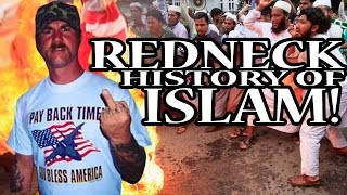 A Redneck History of Islam
