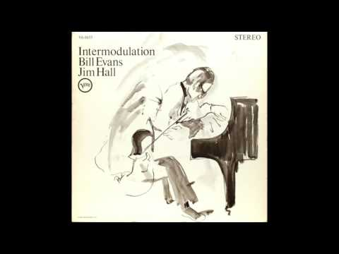 Bill Evans & Jim Hall - Intermodulation (1966 Album)