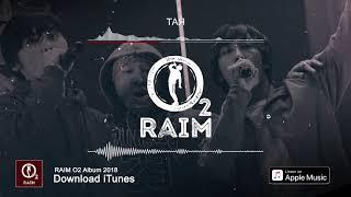 RaiM feat. Adil - Тая (O2 альбом)