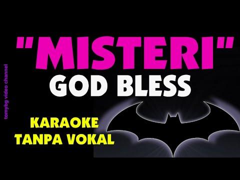 God Bless - Misteri. Karaoke - Tanpa Vokal.