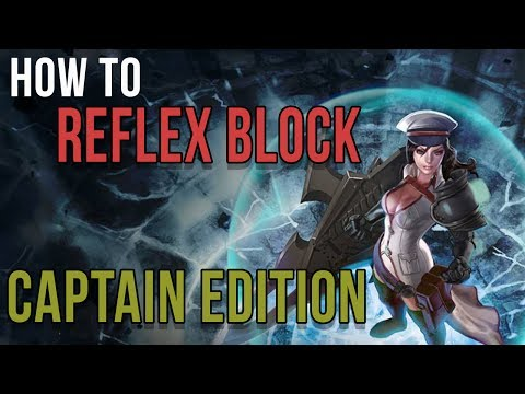 HOW TO USE REFLEX BLOCK vs. CAPTAINS | VAINGLORY | BLOCKING POPULAR CAPTAIN HERO ABILITIES AND ITEMS