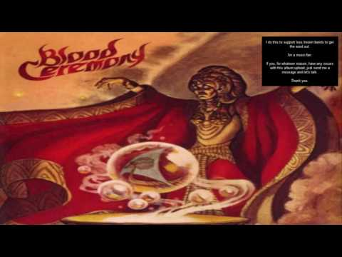 Blood Ceremony - Blood Ceremony Full Album