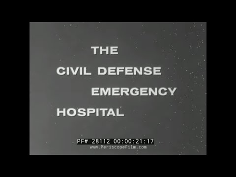 THE CIVIL DEFENSE EMERGENCY HOSPITAL DURING NUCLEAR WAR 28112