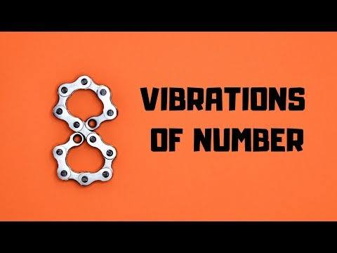 NUMEROLOGY - VIBRATION OF NUMBER 8