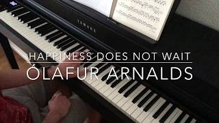 Happiness Does Not Wait - Ólafur Arnalds - Piano Cover - BODO
