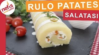 Rulo Patates Salatası - Salata Tarifleri - Nefis Yemek Tarifleri