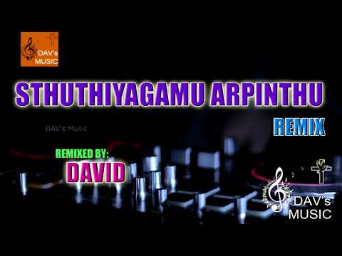 Sthuthiyagamu Christian Song Remix ll DAV's Music