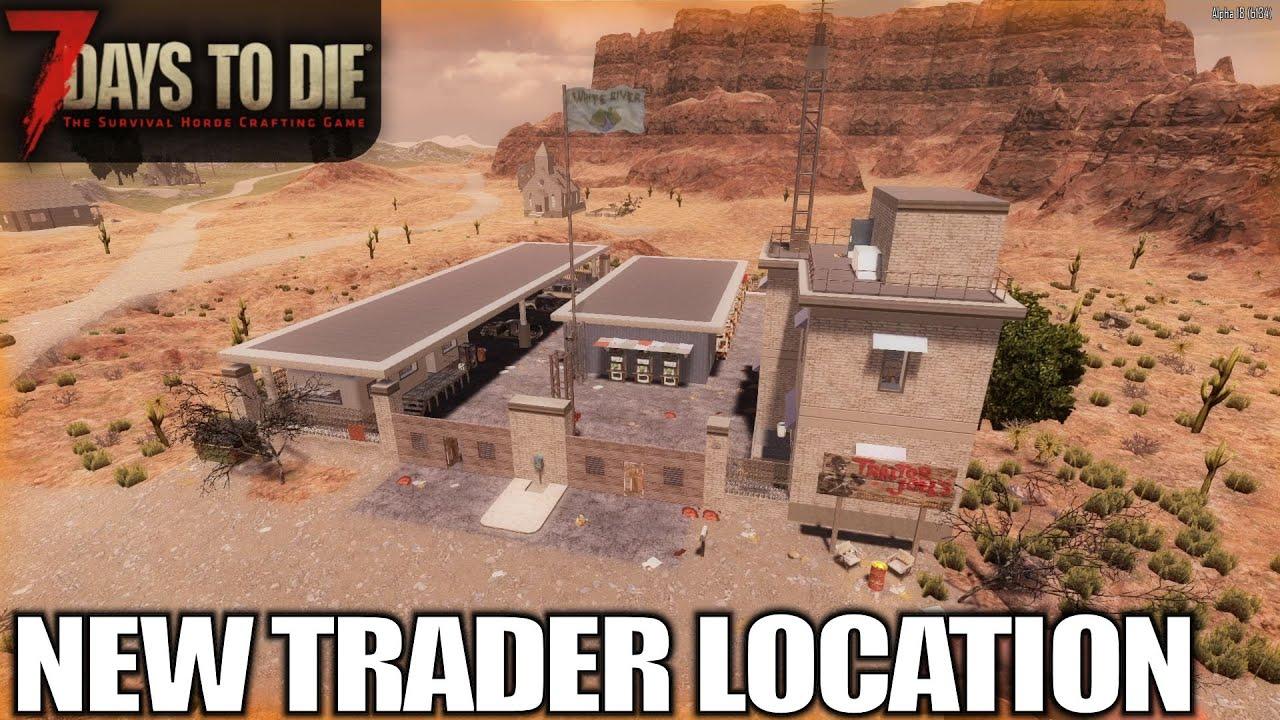New Trader Much Closer 7 Days To Die Alpha 18 Gameplay E08