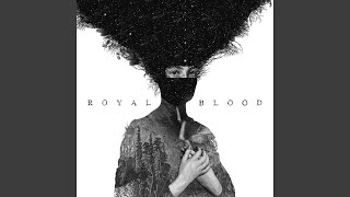 All Royal Blood Songs
