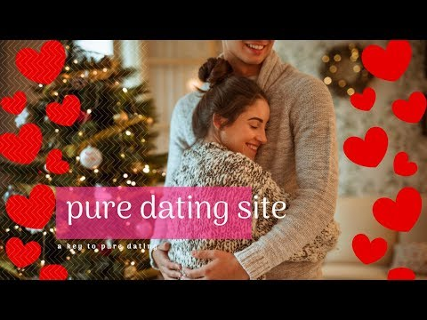 Pure Dating Site - Best Dating App In Usa - Secret Dating Tips