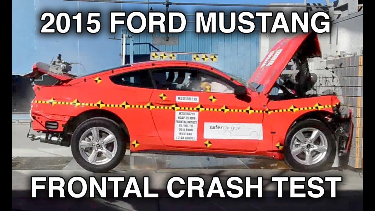 2015 Ford Mustang Crash Test Frontal Doovi
