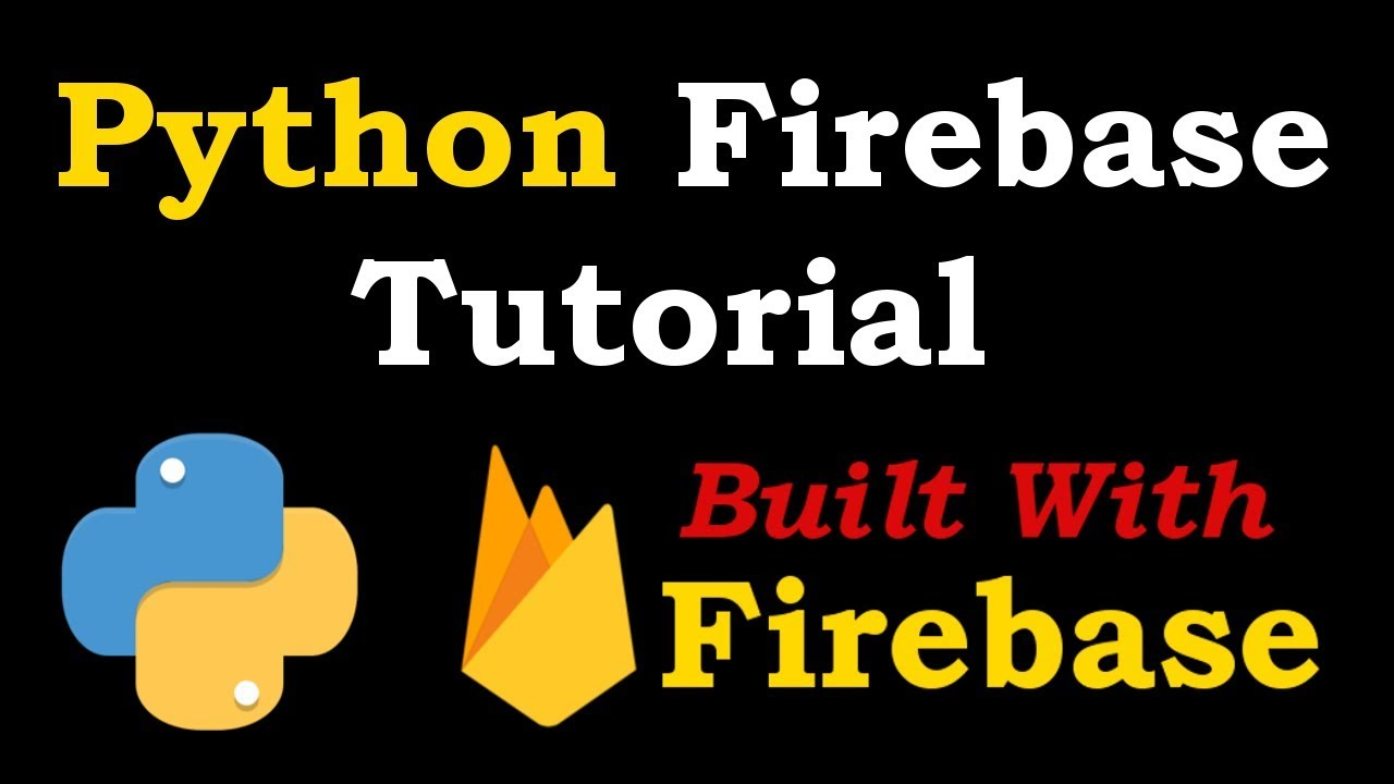 Python Firebase Course For Beginners