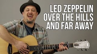 Led Zeppelin - Over The Hills And Far Away - Guitar Lesson - Part1 Acoustic Guitar
