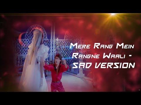 Mere Rang Mein Rangne Waali  Sad Version  Maine Pyar Kiya  Salman Khan