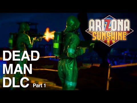 Arizona Sunshine Dead Man DLC Gameplay Part 1