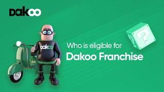 Who is eligible f๐r Dakoo Franchise