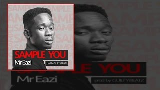 Mr Eazi - Sample You (OFFICIAL AUDIO 2015)