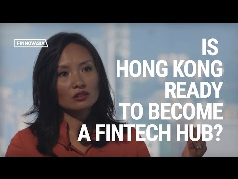 Is Hong Kong Ready To Become A FinTech Hub? | FINTECH IN ASIA