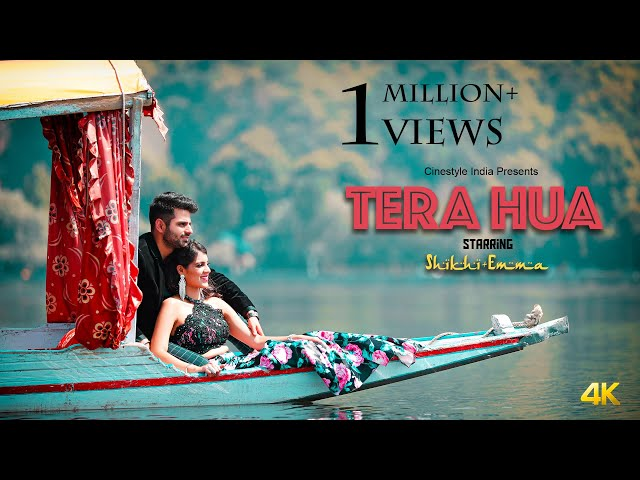 Tera Hua | Best Pre Wedding 2018 | Kashmir | Dal Lake | Gulmarg | Shikhi & Emma | Cinestyle India