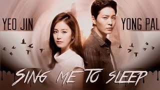 Yong Pal + Yeo Jin • sing me to sleep